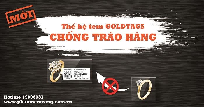 Tem Goldtags chống tráo hàng